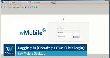 Logging in (Creating a One-Click Login) in wMobile Desktop