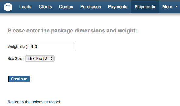 The next step is to choose the shipment size and weight.