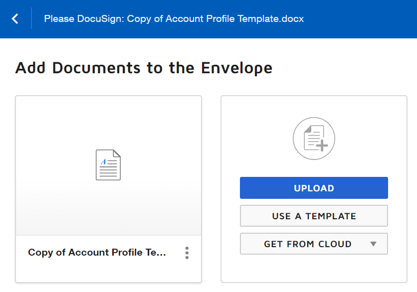DocuSign allows you to select a local file or use a pre-existing template.